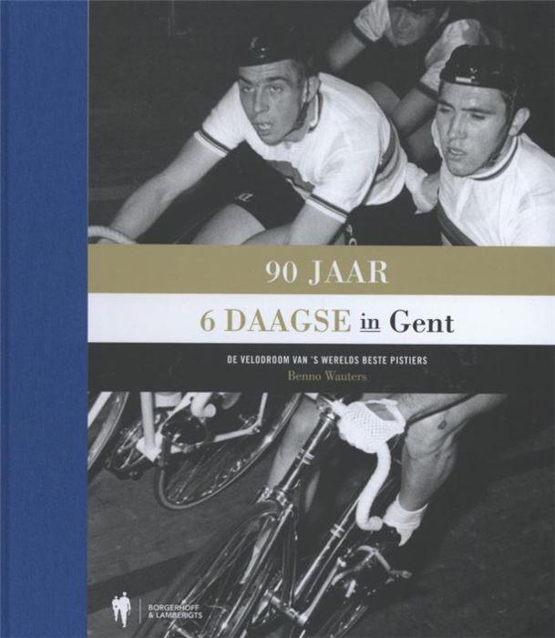 90 jaar Zesdaagse in Gent