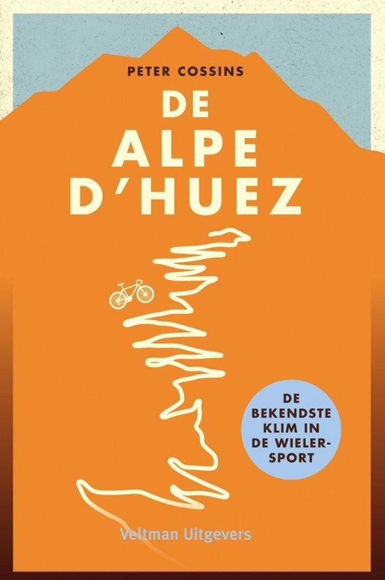 Alpe D'Huez - Peter Cossins