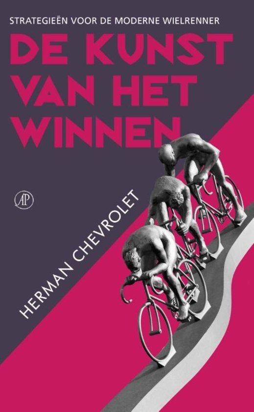 De kunst van het winnen - Herman Chevrolet