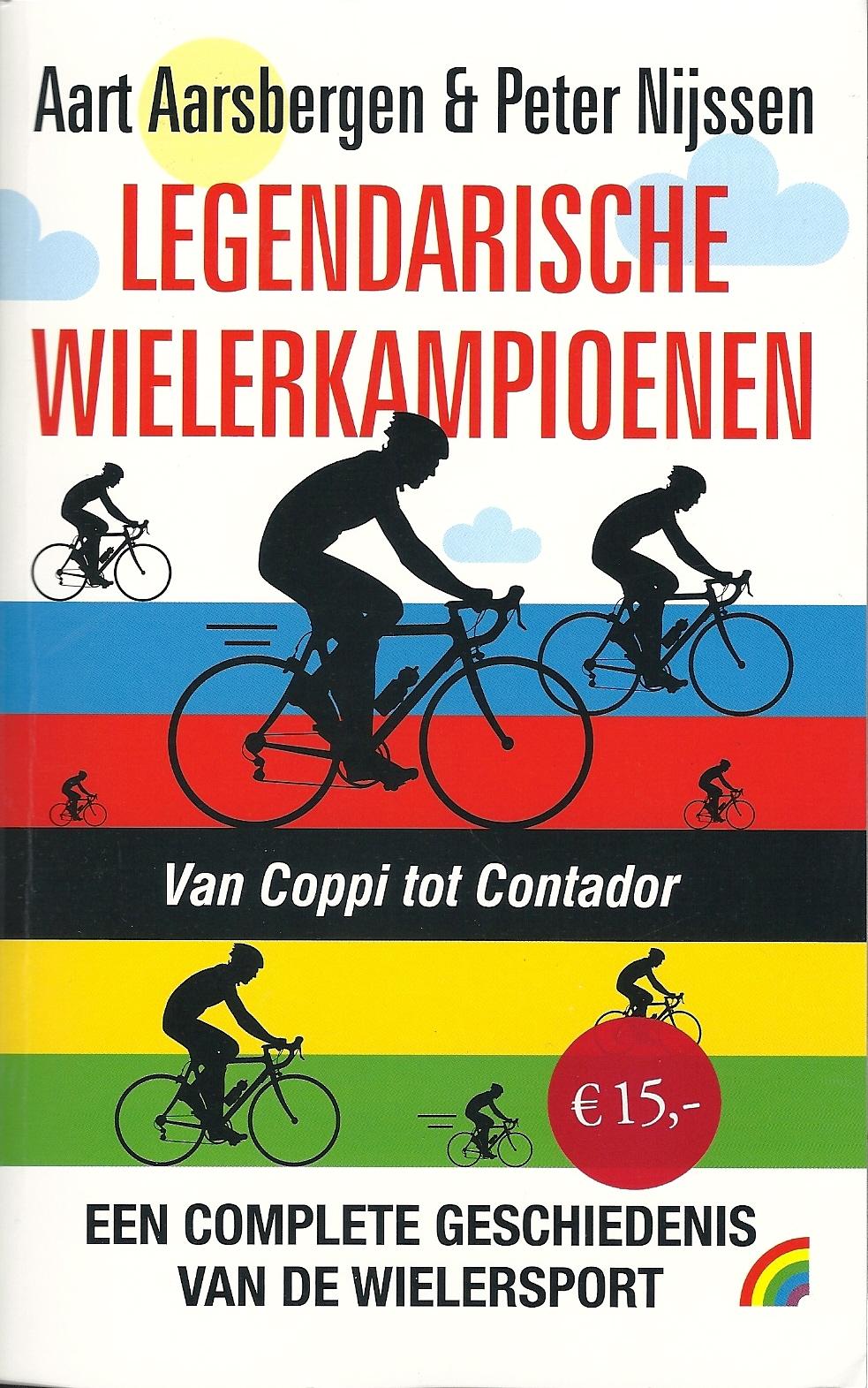 De legendarische wielerkampioenen - Aart Aarsbergen en Peter Nijssen