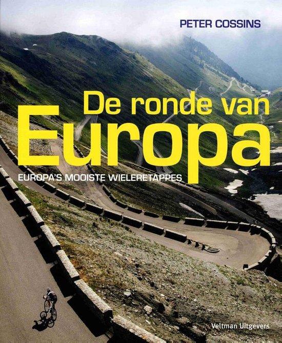 De ronde van Europa - Peter Cossins