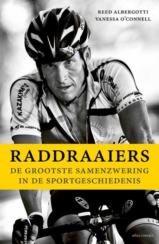 Raddraaiers - Reed Albergotti
