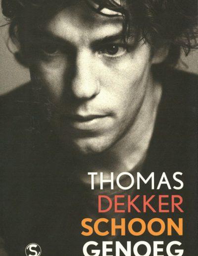 Schoon genoeg – Thomas Dekker