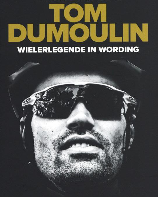 Tom Dumoulin, wielerlegende in wording – Patrick Bernhart