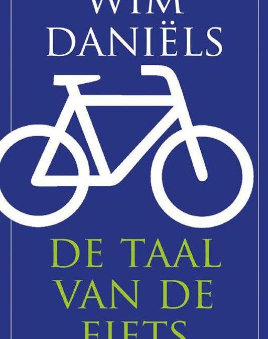 Leestip: De taal van de fiets – Wim Daniëls