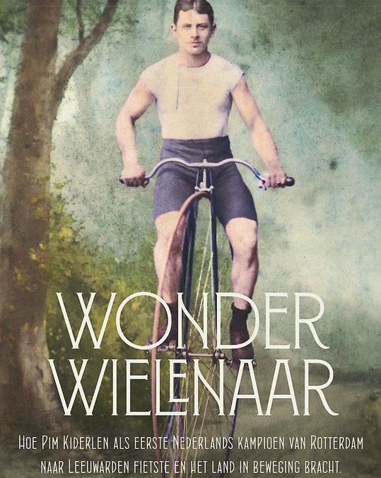 De Wonderwielenaar – Eric van Lakerveld